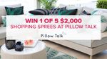 Win 1 of 5 $2,000 Pillow Talk Gift Cards from Nine Network