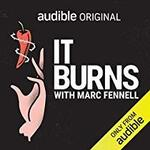 Free - Audio Book - It Burns by Marc Fennell @ Audible AU
