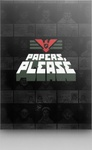 Papers, Please - DRM Free for PC & Mac - GOG - $2.99US - 1 Hour Flash Sale!