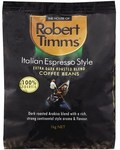 Robert Timms Italian Espresso Style Coffee Beans 1kg $10.29 (Save $12.36) @ Coles