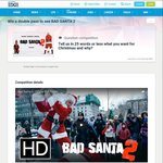 Win 1 of 20 Double Movie Passes to See Bad Santa 2