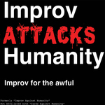 """50% off Tickets to Perth Fringe World Festival Show """"Improv Attacks Humanity"""" With Codeword - Tickets from $10 after Discount"""