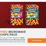 Free 140g Pack of Birds Eye Golden Crunch Microwave Chips @ Woolworths via Woolworths Rewards