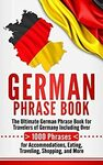 "[eBook] Free: ""German Phrase Book: 1000 Phrases for Accommodations, Eating, Traveling, Shopping, and More"" $0 @ Amazon AU/US"