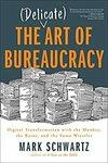 [eBook] The (Delicate) Art of Bureaucracy by Mark Schwartz $4.24 @ Amazon AU