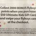 2000 Bonus Flybuys Points (Worth $10) on Purchase of $50 Ultimate Kids Gift Card (to use at JB Hi-Fi, Rebel etc) @ Coles
