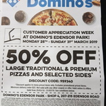 [NSW] 50% off Traditional & Premium Pizzas and Selected Sides at Domino's (Edensor Park)