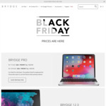Brydge Black Friday: Brydge Pro 12.9 $149.99 +Shipping from $259.99 +Shipping and Brydge Surface $164.99 +Shipping from $249.99
