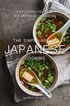 [Kindle] Free - The Simple Art of Japanese Cooking: Everything You Need in a Japanese Cookbook + More @ Amazon AU/US