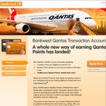 [EXTENDED] 10000 BONUS QANTAS POINTS for Opening a BankWest Qantas Transaction Acct