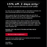 15% off New Audi Vehicles + 6 Months Unlimited Car Washes @ Audi Brisbane