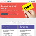 Get up to $300 Rebel Gift Card and 70,000 Flybuys Points by Joining Medibank