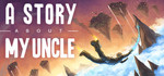 [Steam] A Story About My Uncle - Free (Normally $18.50)