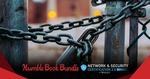 Humble Bundle - Network & Security Bundle - $1/$8/$15 (~$1.48/$11.84/$22.20 AUD)