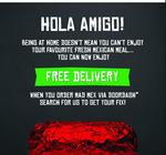 [NSW, VIC] Mad Mex: Free Delivery with Doordash