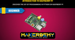 Free Course - Introduction to Raspberry Pi (Was US $95) @ Makerdemy