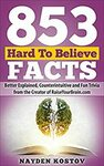 """[eBook] Free: """"853 Hard to Believe Facts"""" $0 @ Amazon"""