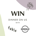 Win 1 of 4 Mingle x Fable Food Co Dinnertime Packs (Valued at $55 Each)