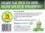 Colgate Plax Fresh Tea Mouthwash 500mL 50% off at Woolies ($6.98 down to $3.49)