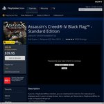 PSN: PS4 Assassin's Creed® IV Black Flag™ - Standard Edition for $39.95 (PS+ $35.96) PS3 $24.95