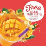 Free Regular Fruity Tea Plus Toppings at Chatime Event Cinemas, George Street Sydney