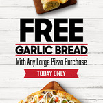 Free Garlic Bread with Any Large Pizza Purchase @ Pizza Hut