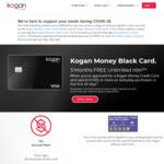 3 Free Months nbn with a Kogan Money Black Card ($1000 Spend within 60 Days + Kogan nbn Account Required)