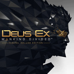 [PS4] Deus Ex: Mankind Divided Digital Deluxe Ed. $9.44|Standard Ed. $5.99/Dishonored 2 $7.48 - PlayStation Store