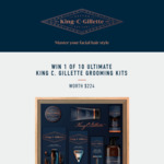 Win 1 of 10 King C Gillette Gift Packs Worth $224 from Gillette