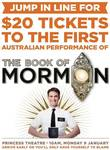 $20 Tickets to The Book of Mormon 17 Jan Performance on Sale 9 Jan 10am at Princess Theatre Box Office [Melbourne]