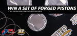 Win a Set of Forged Pistons + an Engine Building Course Package Worth ~ $1640 from JE Pistons/High Performance Academy