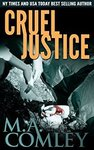 Free Kindle Edition: Cruel Justice (Justice Series Book 1) (Was $1.07) @ Amazon AU, US, UK