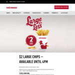 $2 Large Chips before 4pm @ Red Rooster