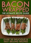 "[eBook] Free: ""Bacon Wrapped: The Ultimate Recipe Guide"" $0 @ Amazon AU, US"