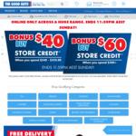 $40 Store Credit with $240-$359.99 Spend, $60 Store Credit with $360+ Spend + $0 Delivery to VIC, NSW & SA @ The Good Guys