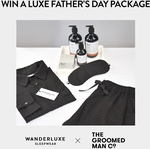 Win One of Two 'Luxury Gift Packs for Dad' Valued at $470 from Wanderluxe_sleepwear