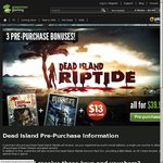 [PC] Preorder Dead Island Riptide + Risen + $10 Cash Back/ $13 Store Credit ($39.99)