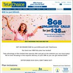 Unlimited^ Calls and 8GB Data for $38/Month @ TeleChoice (Minimum $456 over 12 Months)
