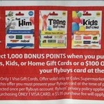 1,000 Flybuys with $50 Ultimate Series Gift Card (JB Hi-Fi, TGGs, SCA, BCF, rebel + More) or $100 Visa Gift Card @ Coles