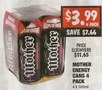 Mother 4pk 500ml Cans $3.99 - Treasure Hunters Warehouse Sunshine (Vic) Starts 4th May