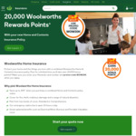20,000 Bonus Woolworths Rewards Points with a Woolworths Home & Content Insurance Policy @ Woolworths Insurance