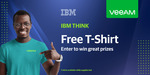 Free IBM Think Veeam T-Shirt Delivered (Company Email Required) @ Veeam
