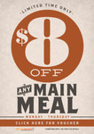 VOUCHER: $8 off Any Main Meal Mon - Thurs. Available at 200 Venues in QLD VIC NSW SA TAS