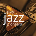 Google Play: FREE Various Artists - Play Jazz Pioneers Free