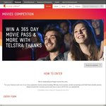 Win 1 of 41 Prizes (Including 3x 365 Day Cinema Passes + Other Movie Ticket Prizes) [Telstra Account Holders]