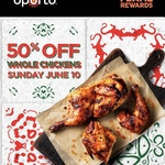 Half Price Whole Chickens on Sunday 10th June at Oporto (Flame Rewards Members)