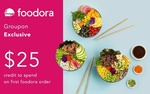 $5 for $25 Credit Towards Your First Foodora Order - New Users Only - Min Spend $25 @ Groupon