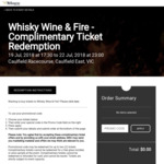 [VIC] Free Tickets to Whisky Wine & Fire Tasting Festival (Caufield East)