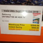 "Samsung UA75NU7100 75"" 100Hz 4k UHD LED TV $2249.99 (Bonus $200 Cashback via Redemption) @ Costco (Membership Required)"