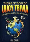 [eBook] $0 - The Big Fat Book of Juicy Trivia - Mind-Blowing Facts And True Stories About Anything! @ Amazon AU/US
